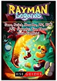 Rayman Legends Game, Switch, Xbox One, PS4, Wii U, PS3, Gameplay, Tips, Cheats, Guide Unofficial