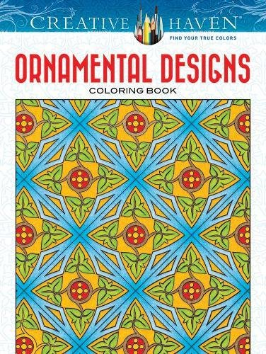 Creative Haven Ornamental Designs Coloring Book (Creative Haven Coloring Books)