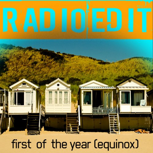 First of the Year (Equinox) (Radio Edit) (Equinox Radio)