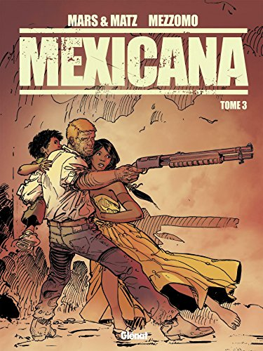 Mexicana - Tome 03