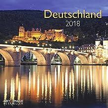 Deutschland 2018 - Landschaftskalender Heimat , Fotokalender , Sehenswürdigkeiten 2018, Wandkalender 2018 - 30 x 30 cm