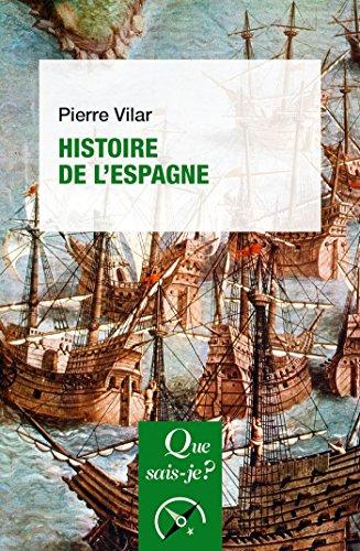 Histoire de l'Espagne: « Que sais-je ? » n° 275
