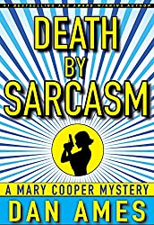 Death by Sarcasm: (A Hardboiled Private Investigator Mystery Series) (Mary Cooper Mysteries Book 1) (English Edition)