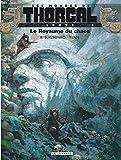 Les Mondes De Thorgal Bd: Louve 3/Le Royaume Du Chaos