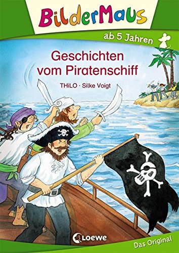 Preisvergleich Produktbild Bildermaus – Geschichten vom Piratenschiff