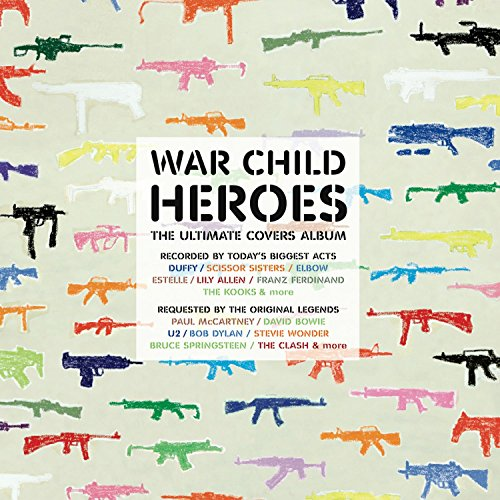 War Child - Heroes, Vol. 1