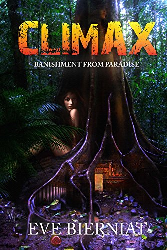 CLIMAX: BANISHMENT FROM PARADISE (English Edition)