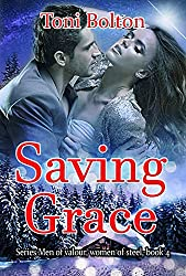 Saving Grace (Men of valour, women of steel Book 4)