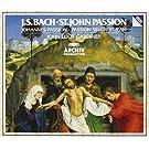 Bach : St. John Passion / Johannes-Passion / Passion Selon St Jean