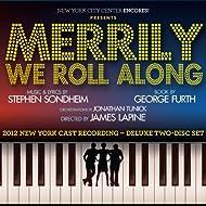Merrily We Roll Along: 2012 New York Cast Recording