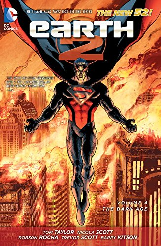 Earth 2 Volume 4: The Dark Age TP (The New 52) (Earth...