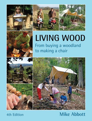 Living Wood: From Buying a Woodland to Making a Chair por Mike Abbott