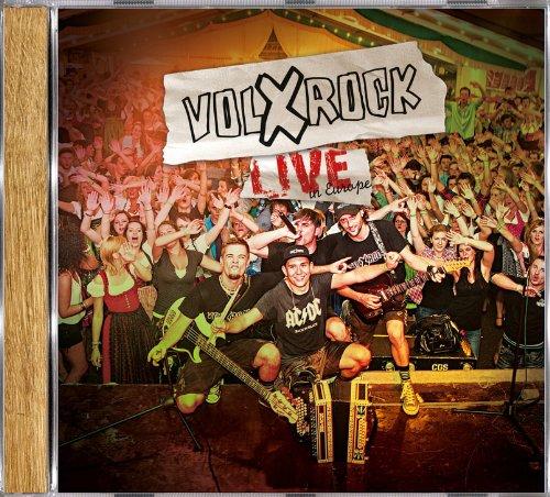 Volxrock - Live in Europe! Die neue Live CD mit den besten Konzertmitschnitten aus 3 Ländern. Ein Volxrockfest auf einer CD.