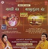 #10: Gayatri Mantra - Mahamrityunjay Mantra