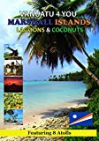 Vanuatu 4 You Marshall Islands Lagoons & Coconuts