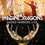Imagine Dragons - Smoke + Mirrors Liv...