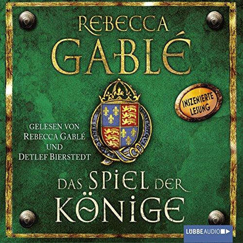 Buchseite und Rezensionen zu 'Das Spiel der Könige (Waringham-Saga 3)' von Rebecca Gablé