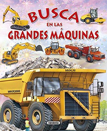 Busca en las grandes máquinas por Susaeta Ediciones S A