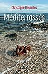 Méditerrassés par Desaulles