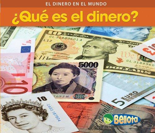 Que es el dinero? / What Is Money? (Dinero En Todo El Mundo / Money Around the World) por Rebecca Rissman
