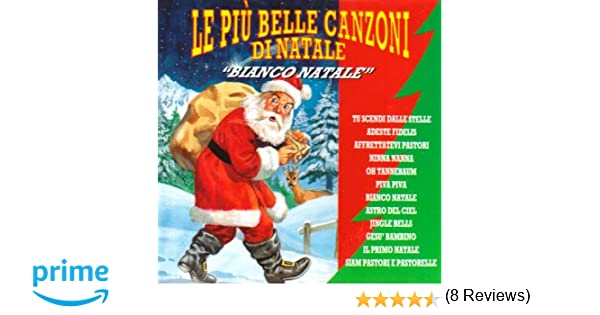 Le 14 Piu Belle Canzoni Dedicate Al Natale.Bianco Natale