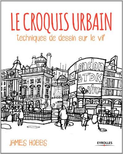 le-croquis-urbain-techniques-de-dessin-sur-le-vif