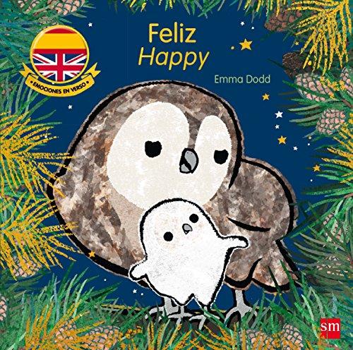 Feliz. Happy (Emociones en verso) por Emma Dodd