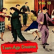 Teenage Dreams V15 [Import anglais]