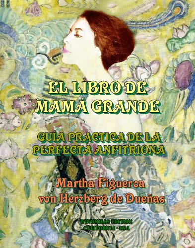 El libro de Mamá Grande por Martha Figueroa von Herzberg de Dueñas