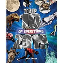 Top 10 of Everything 2019: The Ultimate Record Book of 2019 (English Edition)