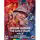 Seijun Suzuki: The Early Years Vol. 2 Border Crossings: The Crime and Action Movies