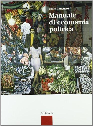 Manuale di economia politica. Per gli Ist. tecnici commerciali