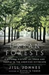 Urban Forests: A Natural History of T...