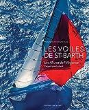 Les voiles de Saint-Barth : Les allures de l'élégance