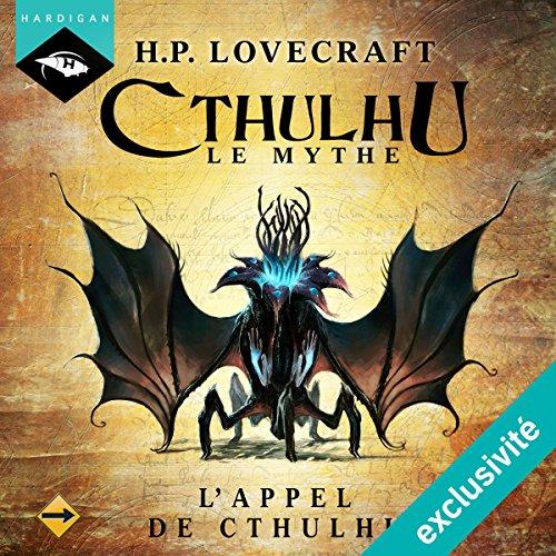 L'Appel de Cthulhu (Cthulhu - Le mythe 3)