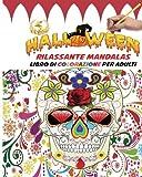 Rilassante Mandalas Libro di colorazione per adulti: Divertiti a colorare i  design gotici - le creature di Halloween Fantasia  e le scene di Orrore ... giorno dei morti, regalo ideale per Halloween