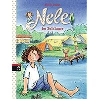 Nele im Zeltlager (Nele - Die Erzählbände, Band 11)