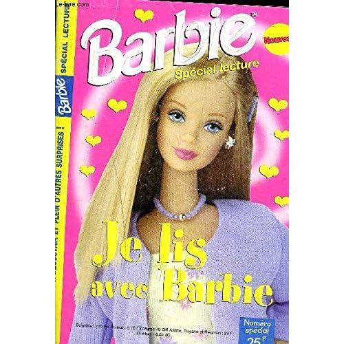 BARBIE SPECIAL LECTURE NUMERO SPECIAL - Je lis avec Barbie - Des histoires, des romans photos, des blagues et charades,...- La mode et les rollers,...