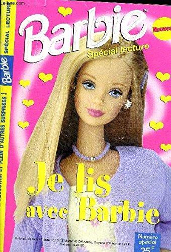 BARBIE SPECIAL LECTURE NUMERO SPECIAL - Je lis avec Barbie - Des histoires, des romans photos, des blagues et charades,...- La mode et les rollers,... par COLLECTIF