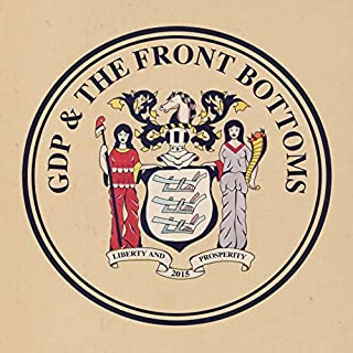 GDP & The Front Bottoms [Explicit]
