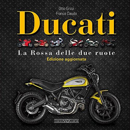 ducati-la-rossa-delle-due-ruote-ediz-illustrata