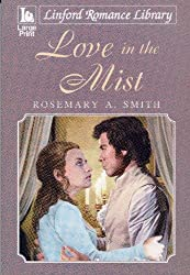 Love In The Mist (Linford Romance Library)