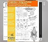 Antigravitation erzeugen Schwerkraft Experimente: 190 Seiten geniale Patente!