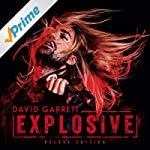 Explosive (Deluxe) (inkl. Bonustrack...