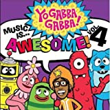 Yo Gabba Gabba!: Music Is... Awesome!, Volume 4