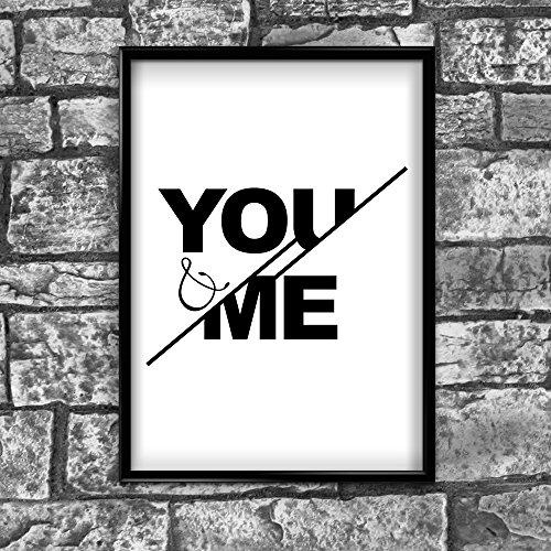You & Me motivierendem positiven Gedanken Zitat Poster Print, 89 - A4 (21 x 30 cm)