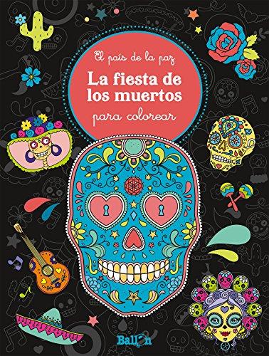 La fiesta de los muertos para colorear (EL PAÍS DE LA PAZ)