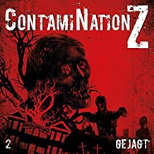 ContamiNation Z 02: Gejagt