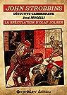 John Strobbins T12 - La spéculation d'Olaf Jolsen par Moselli