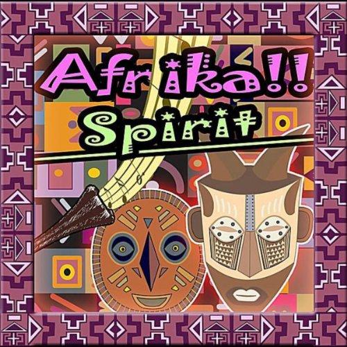 Afrika!! African Spirit